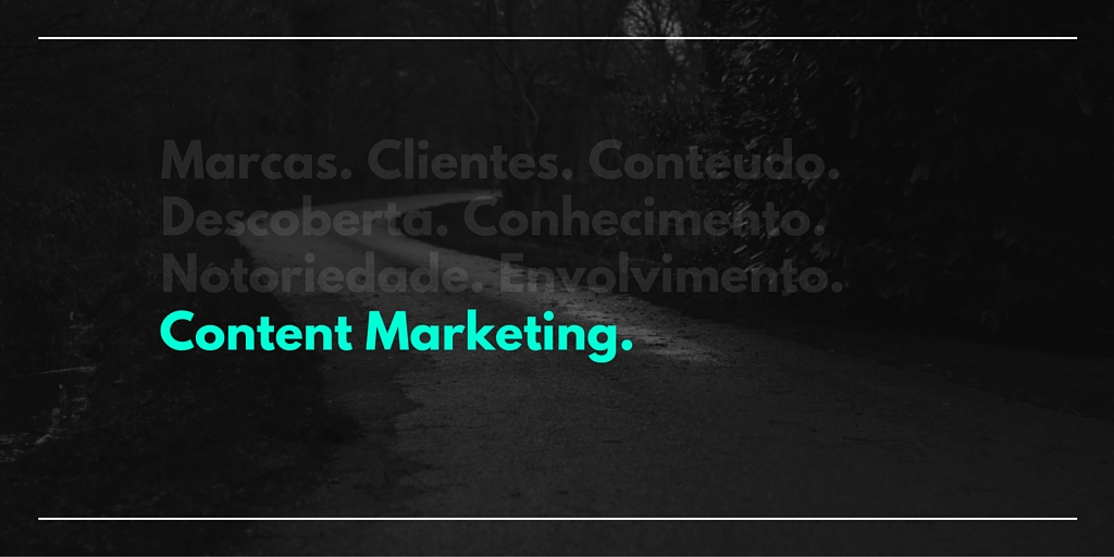 O que é content marketing?