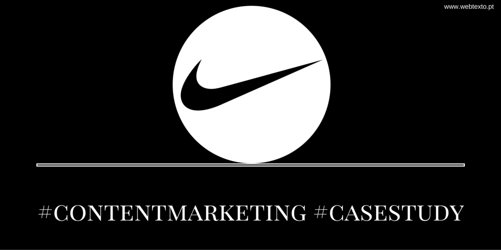 Nike: Um case study de content marketing