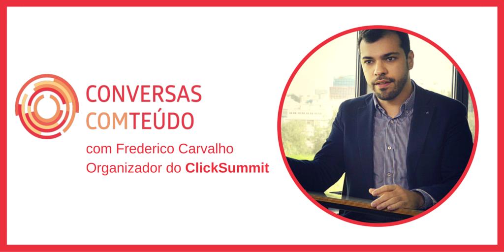 Conversas com Comteúdo – Frederico Carvalho