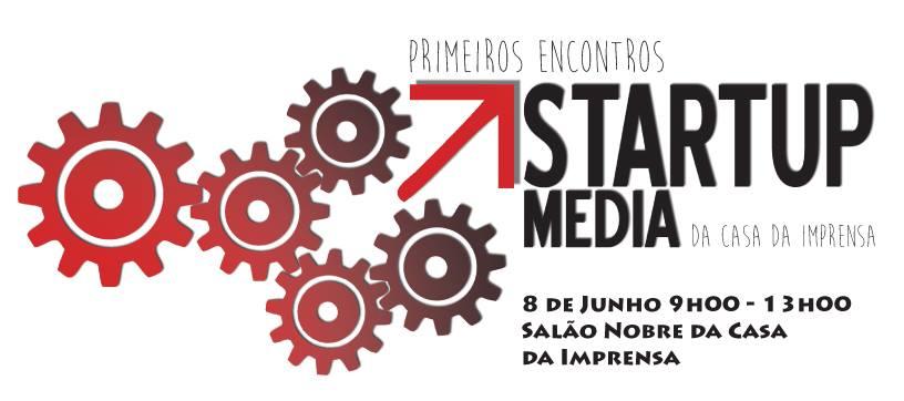 Primeiros Encontros de Startup Media da Casa da Imprensa