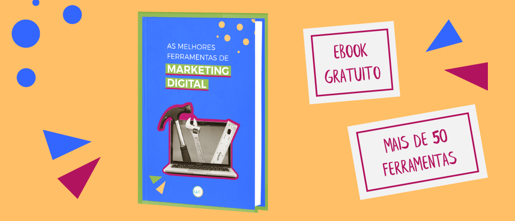 As melhores ferramentas de Marketing Digital | Ebook