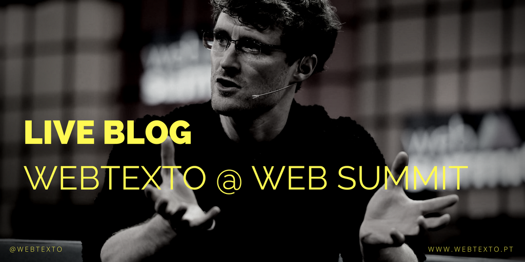 Live Blog: Webtexto @ #WebSummit