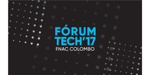 Fórum Tech'17 — Tecnologia e o seu Impacto na Sociedade