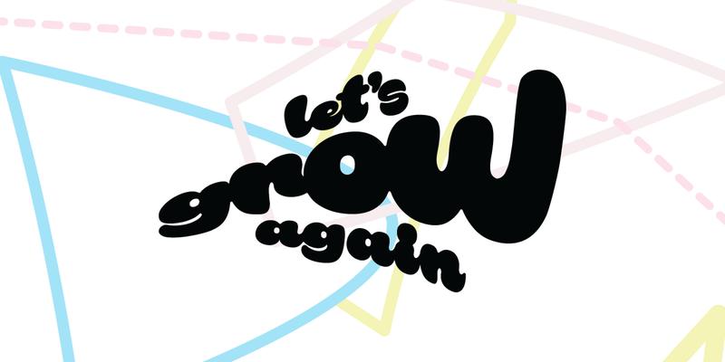 Let's Grow Again #11