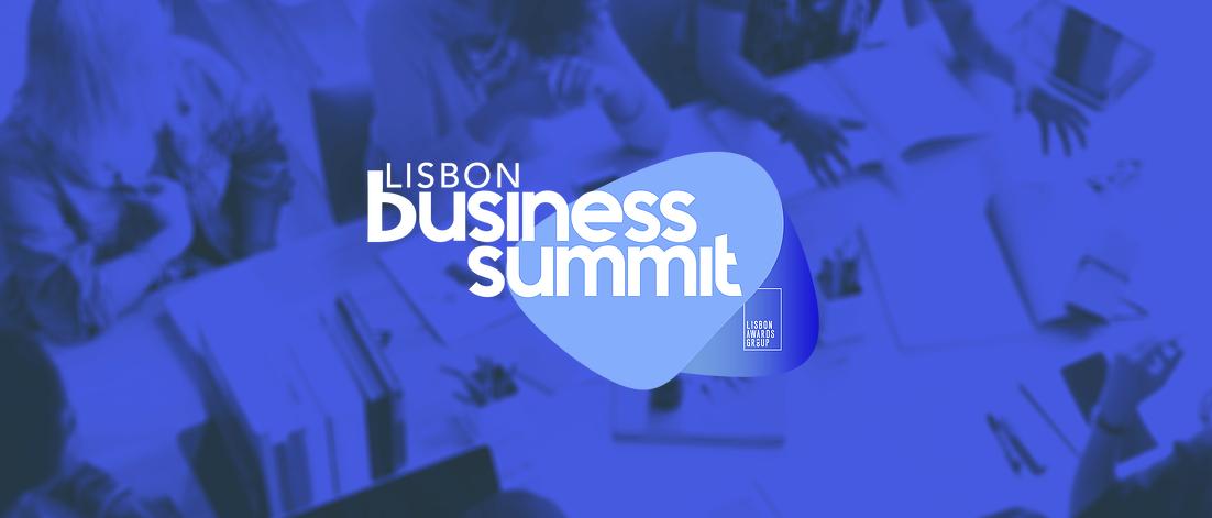 Lisbon Business Summit, marketing, startups, inovação, liderança, content marketing, marketing digital