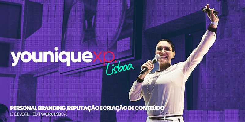 Younique XP – Evento de personal branding e reputação digital