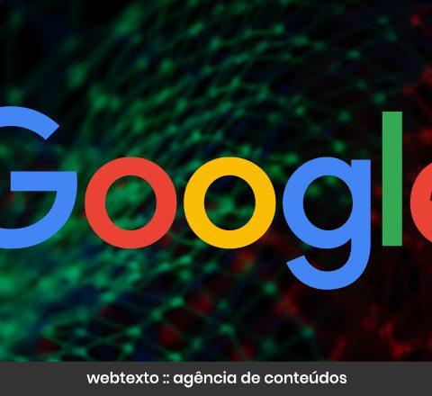 As grandes mudanças proporcionadas pelos algoritmos do Google
