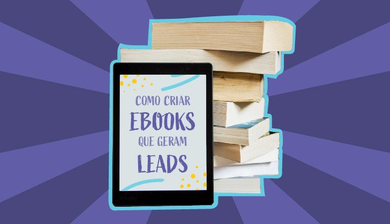 Ferramentas para criar ebooks que geram leads qualificados