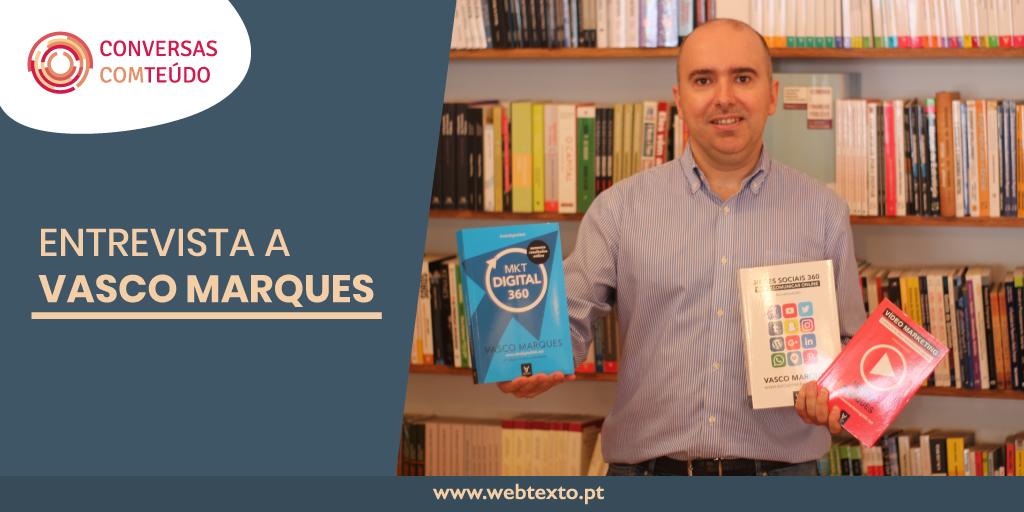 """Vasco Marques: """"A produção de conteúdos é fundamental numa estratégia de marketing digital"""""""