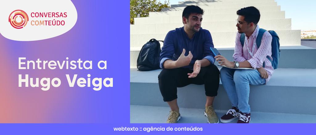 """Hugo Veiga, copywriter: """"Os consumidores querem que as marcas tenham um impacto positivo no mundo"""""""