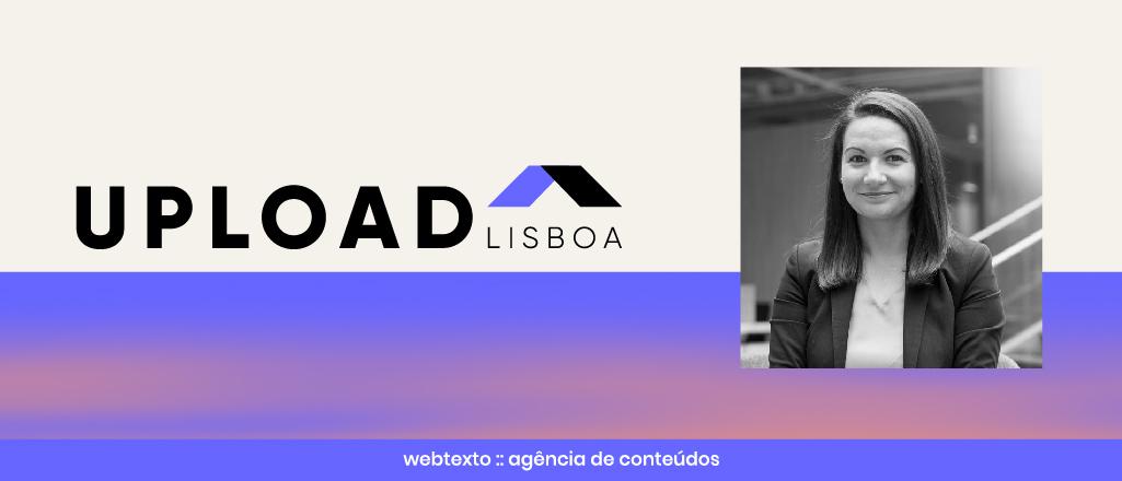 """Virgínia Coutinho, Upload Lisboa: """"O marketing digital é uma obrigação"""""""